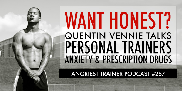 Angriest Trainer 257: Quentin Vennie In The Studio