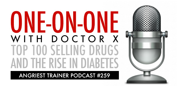 Angriest Trainer 259: 1 On 1 with Dr. X