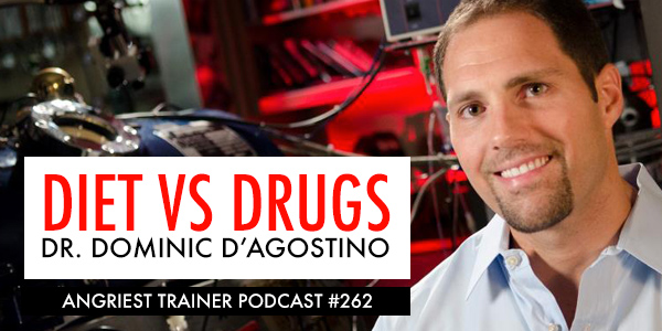Angriest Trainer 262: Dr. Dominic D'Agostino
