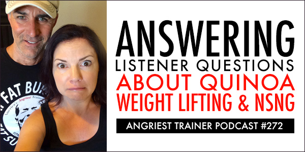 Angriest Trainer 272: Listener Questions