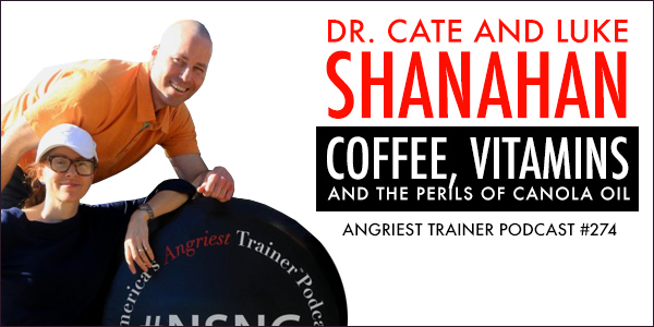 Angriest Trainer 274: Dr. Cate Shanahan and Luke Shanahan in the Studio