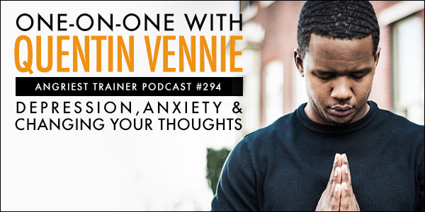 Angriest Trainer 294: 1-on-1 with Quentin Vennie