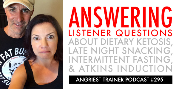 Angriest Trainer 295: Friday Listener Questions