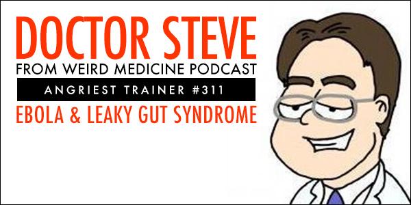 Angriest Trainer 311: Dr. Steve 1-on-1