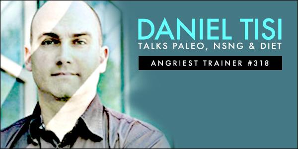 Angriest Trainer 318: Daniel the Dietitian