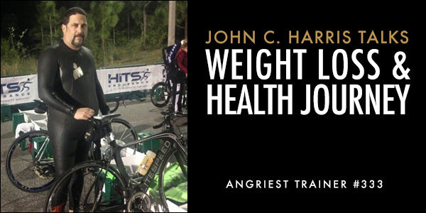 THE ANGRIEST TRAINER 333:  JOHN C. HARRIS
