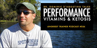 THE ANGRIEST TRAINER 354: ONE-ON-ONE WITH DR. DOMINIC D'AGOSTINO