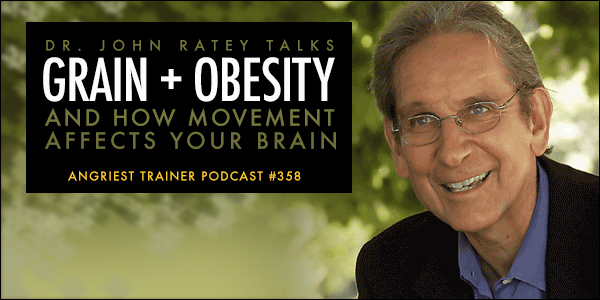Dr. John Ratey talks about grain and obesity