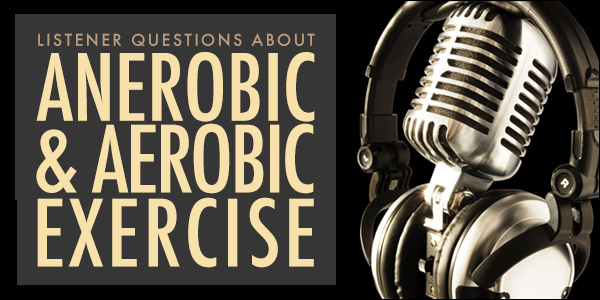Anaerobic and Aerobic Exercise