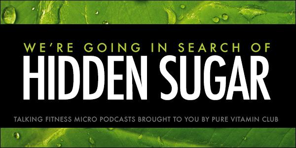 In Search of Hidden Sugar