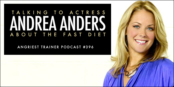 The Fast Diet with Actress, Andrea Anders