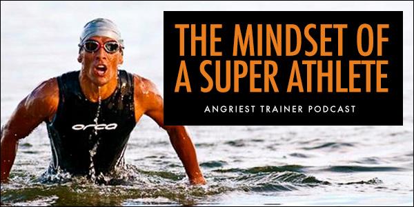 The Mindset of a Super Athlete