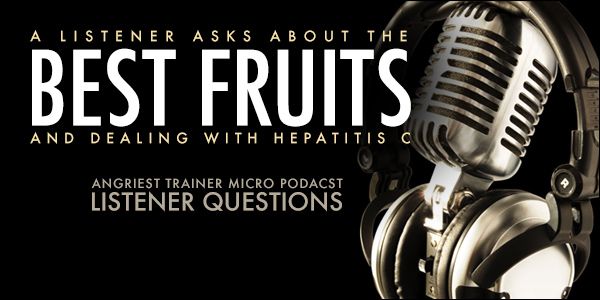 The Best Fruits to Eat and Dealing with Hepatitis C