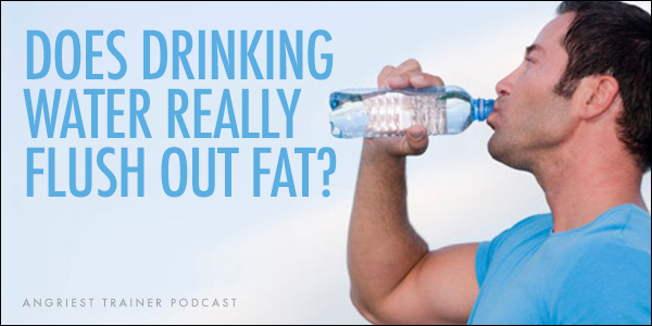 Does Drinking Water Really Flush Out Fat?