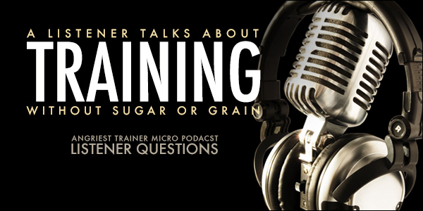 Training Without Sugar or Grain