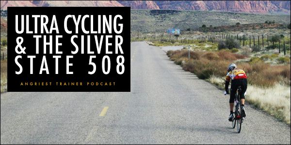 Ultra Cycling & the SILVER STATE 508