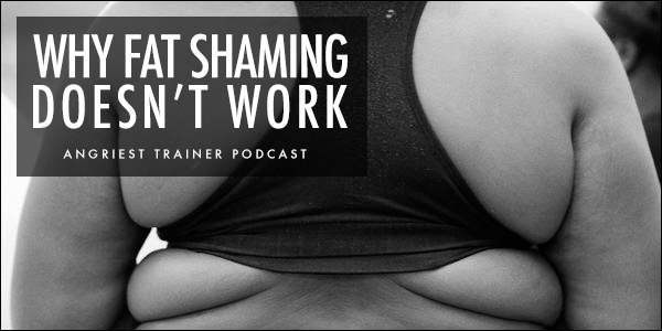 Why Fat Shaming Doesn't Work