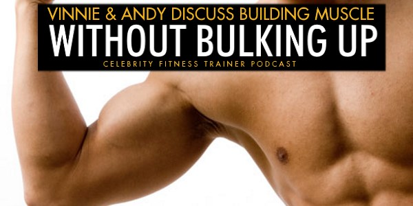 Building Muscle Without Bulking Up
