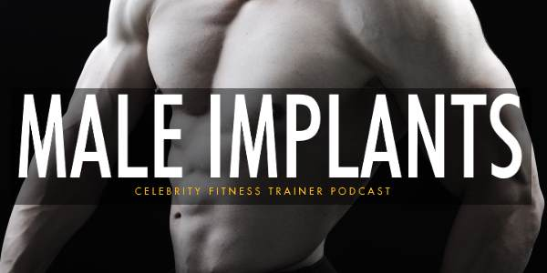 Episode 579 - Male Implants