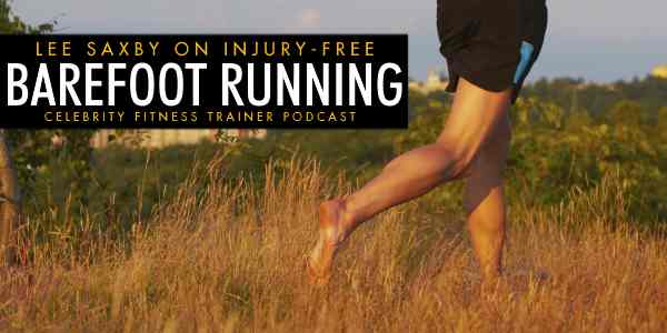 Episode 580 - Barefoot Running