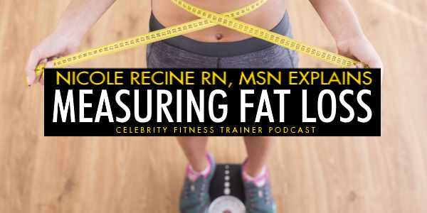 Episode 587 - Measuring Fat Loss