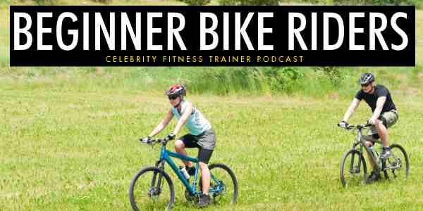 Beginner Bike Riders
