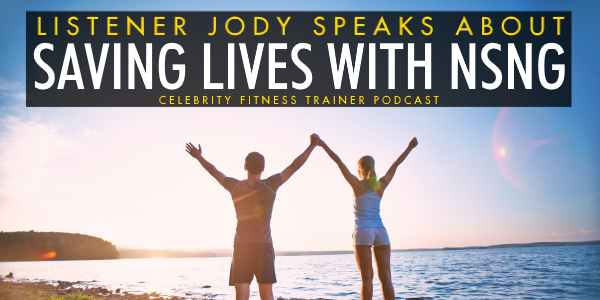 Episode 591 - Saving Lives with NSNG