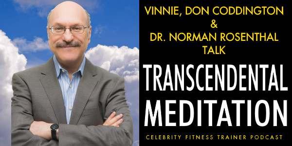 Transcendental Meditation with Dr. Norman Rosenthal