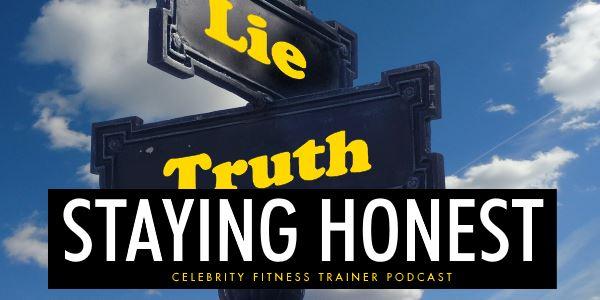 Episode 633 - Staying Honest