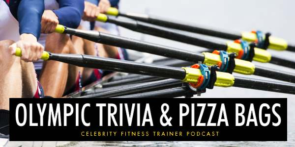 Episode 634 - Olympic Trivia & Pizza Bags