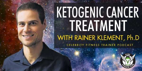 Ketogenic Cancer Treatment with Rainer Klement – Episode 636
