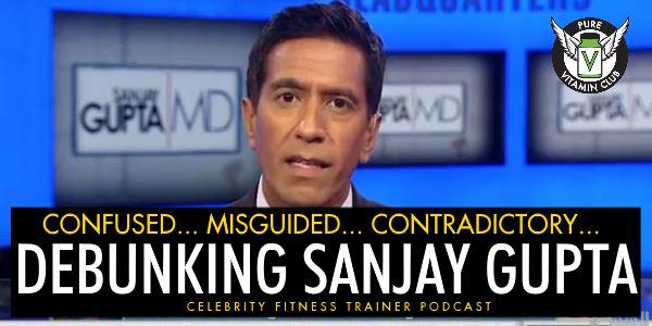 Debunking Sanjay Gupta