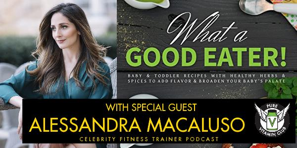 Episode 648 - What a Good Eater with Alessandra Macaluso