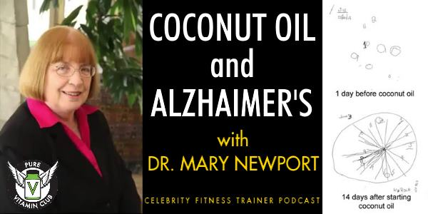 Coconut Oil and Alzheimer's with Dr. Mary Newport