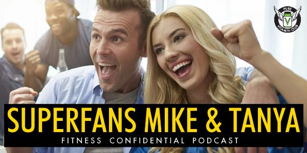 Episode 692 - Superfans Mike and Tanya