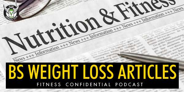 Episode 693 - BS Weight Loss Articles