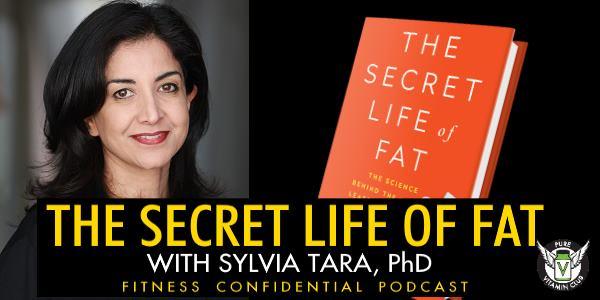 Episode 695 - The Secret Life of Fat with Sylvia Tara PhD