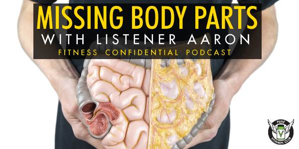 Episdode 700 - Missing Body Parts with Listener Aaron