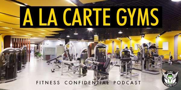 A La Carte Gyms & High-Fat Studies