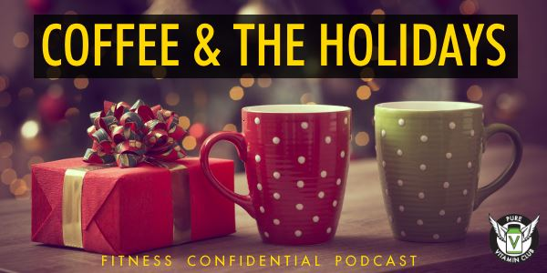 Episode 729 - Coffee & the Holidays
