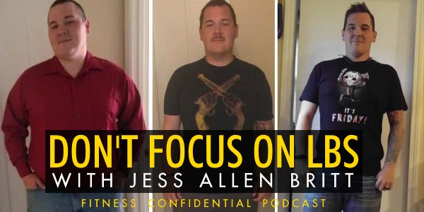 Episode 732 - Don't Focus On Pounds With Jess Allen Britt