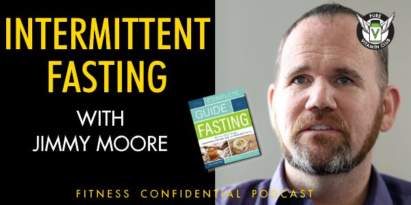 Episdode 748 - Intermittent Fasting with Jimmy Moore