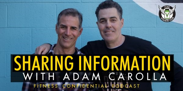 Episode 739 - Sharing Information with Adam Carolla