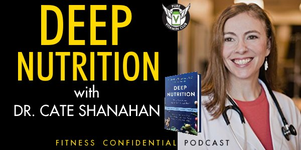 Episode 741 - Deep Nutrition with Dr. Cate Shanahan