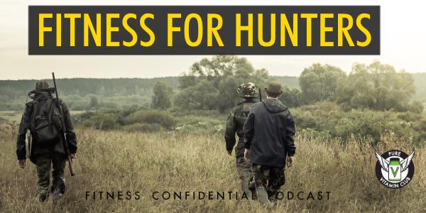 Episode 744 - Fitness for Hunters