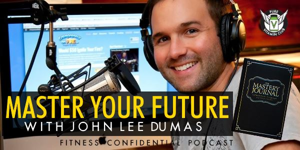 Episode 746 - Master Your Future with John Lee Dumas