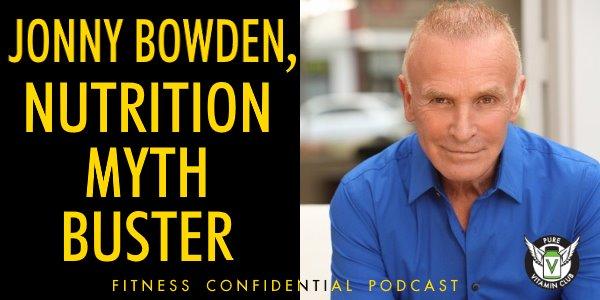 Jonny Bowden, Nutrition Myth Buster – Episode 760