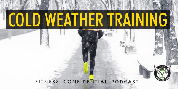 Cold Weather Training – Episode 761