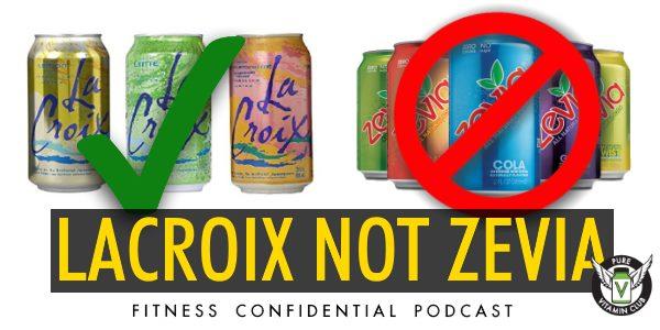 Episode 764 - LaCroix Not Zevia