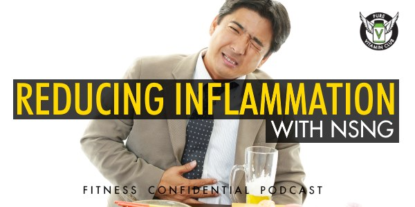 Episode 767 - Reducing Inflammation with NSNG